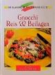 Reis, Gnocchi und Polenta