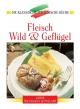 Fleisch, Wild und Geflügel