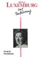 Rosa Luxemburg zur Einführung - Ossip K. Flechtheim