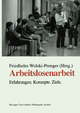 Arbeitslosenarbeit - Friedhelm Wolski-Prenger