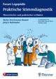 Praktische Stimmdiagnostik - Norina Lauer;  Meike Brockmann-Bauser;  Jörg E. Bohlender;  Dietlinde Schrey-Dern