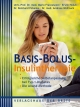 Basis-Bolus-Insulintherapie