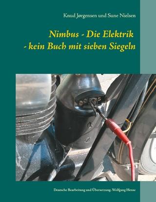 Nimbus - Die Elektrik - kein Buch mit sieben Siegeln - Knud Jørgensen; Sune Nielsen