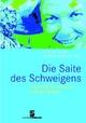 Die Saite des Schweigens - Susanne Kogler