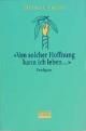 Von solcher Hoffnung kann ich leben... - Ottmar Fuchs