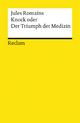 Knock oder der Triumph der Medizin - Jules Romains