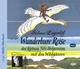Wunderbare Reise des kleinen Nils Holgersson mit den Wildgänsen (CD) - Selma Lagerlöf; Peter Striebeck