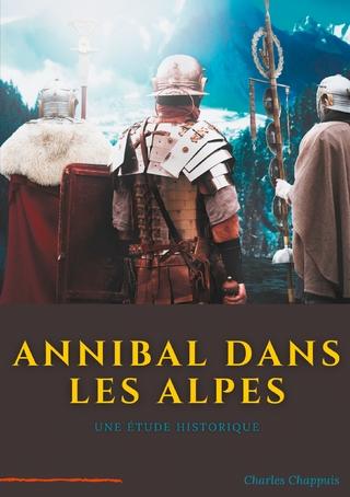 Annibal dans les Alpes - Charles Chappuis