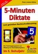 5-Minuten-Diktate zum gezielten Rechtschreibtraining / 5. Schuljahr - Petra Lindner-Köhler