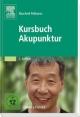 Kursbuch Akupunktur