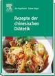 Rezepte der chinesischen Diätetik
