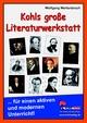 Kohls große Literaturwerkstatt - Wolfgang Wertenbroch