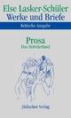 Werke und Briefe. Kritische Ausgabe - Else Lasker-Schüler