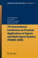 7th International Conference on Practical Applications of Agents and Multi-Agent Systems (PAAMS'09) - Yves Demazeau; Juan Pavón; Juan Manuel Corchado Rodríguez; Javier Bajo
