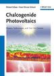 Chalcogenide Photovoltaics - Roland Scheer; Hans-Werner Schock