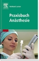 Praxisbuch Anästhesie