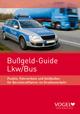Bußgeld-Guide LKW /Bus