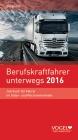 Berufskraftfahrer unterwegs 2016