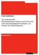 Das institutionelle Bundeshaushaltsverfahren und der Versuch einer Entscheidungsprozessanalyse am Beispiel des Bundestagsetats - Frank Stadelmaier