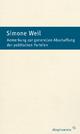 Anmerkung zur generellen Abschaffung der politischen Parteien - Simone Weil