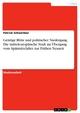 Geistige Blüte und politischer Niedergang. Die mitteleuropäische Stadt im Übergang vom Spätmittelalter zur Frühen Neuzeit Patrick Schweitzer Author