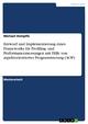 Entwurf und Implementierung eines Frameworks für Profiling- und Performancemessungen mit Hilfe von aspektorientierter Programmierung (AOP) - Michael Dempfle