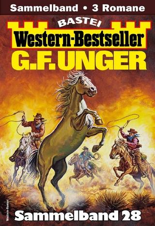 G. F. Unger Western-Bestseller Sammelband 28 - G. F. Unger