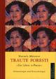 Traute Foresti Poetin - Pionierin - Piratin: Erinnerungen und Betrachtungen