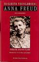 Anna Freud. Eine Biographie: Teil 2: Die Londoner Jahre