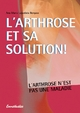 L''arthrose et sa solution