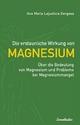 Die erstaunliche Wirkung von Magnesium