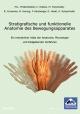 Stratigrafische und funktionelle Anatomie des Bewegungsapparates