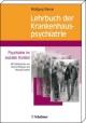 Lehrbuch der Krankenhauspsychiatrie
