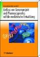 Einfluss von Genomprojekt und Pharmacogenetics auf die medizinische Entwicklung