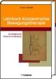 Lehrbuch Konzentrative Bewegungstherapie