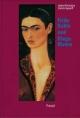 Frida Kahlo und Diego Rivera - Isabel Alcántara; Sandra Egnolff