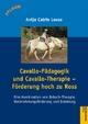 Cavallo-Pädagogik und Cavallo-Therapie ? Förderung hoch zu Ross