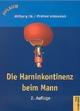 Die Harninkontinenz beim Mann
