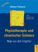 Physiotherapie und chronischer Schmerz