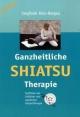 Ganzheitliche Shiatsu-Therapie