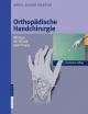 Orthopädische Handchirurgie