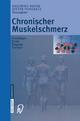 Chronischer Muskelschmerz