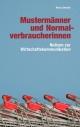 Mustermänner und Normalverbraucherinnen - Klaus Streeck
