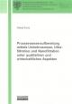 Prozesswasseraufbereitung mittels Umkehrosmose, Ultrafiltration und Nanofiltration unter qualitativen und wirtschaftlichen Aspekten - Diana Kunz