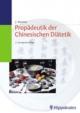 Propädeutik der Chinesischen Diätetik