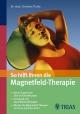 So hilft Ihnen die Magnetfeld-Therapie