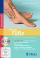 Gesunde Füße - schmerzfrei und beweglich