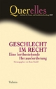 Querelles. Jahrbuch für Frauen- und Geschlechterforschung / Geschlecht im Recht