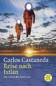 Reise nach Ixtlan - Carlos Castaneda