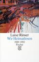 Wir Heimatlosen - Luise Rinser
